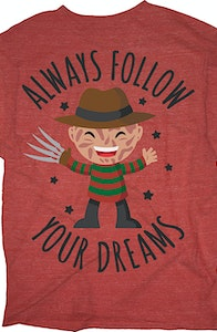 Always Follow Your Dreams Nightmare On Elm Street T-Shirt
