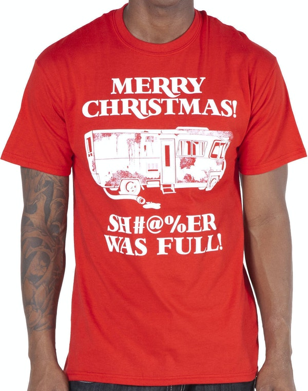 National Lampoon S Christmas Vacation Shitter Was Full T Shirt