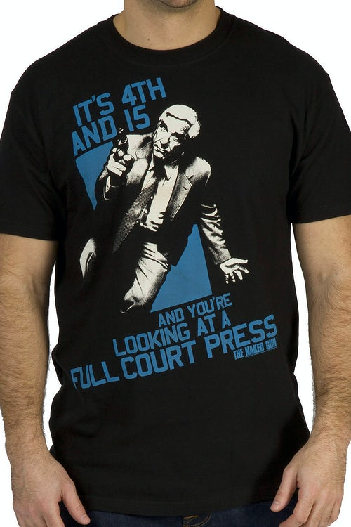 Full Court Naked Gun Shirt