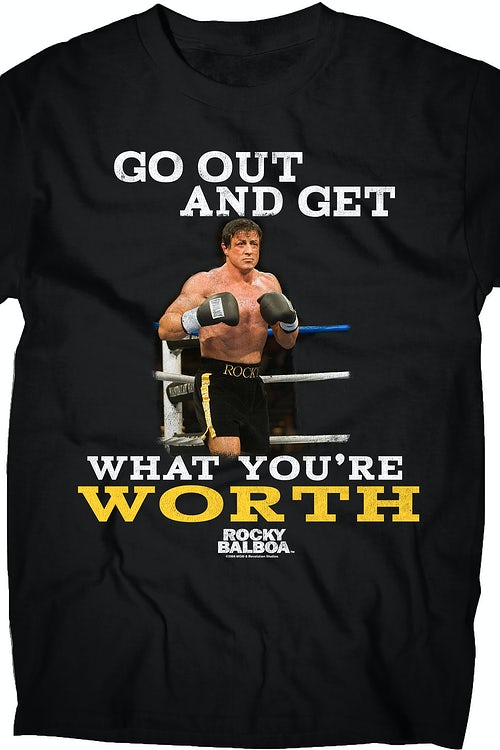 Get What You're Worth Rocky Balboa T-Shirt