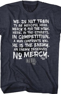 Karate Kid Enemy Deserves No Mercy T-Shirt