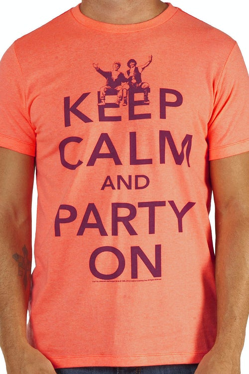 Keep Calm and Party On Bill and Ted Shirt