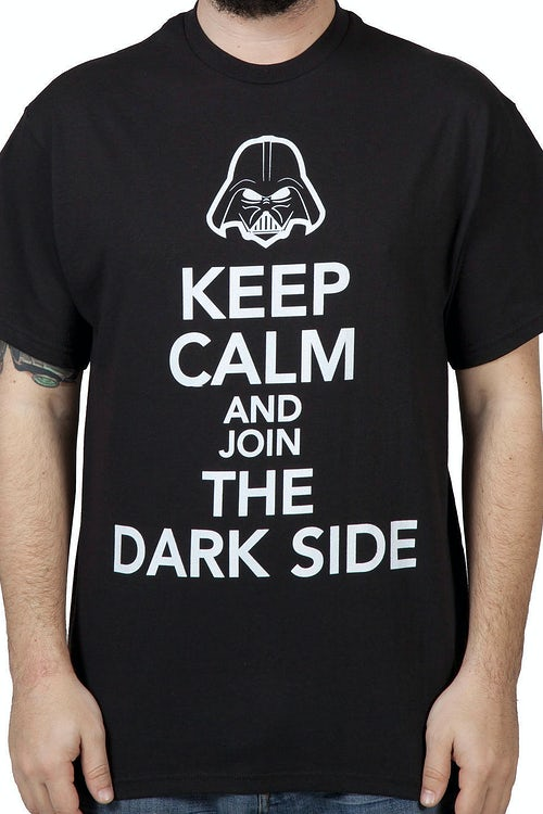 Keep Calm Darkside Shirt