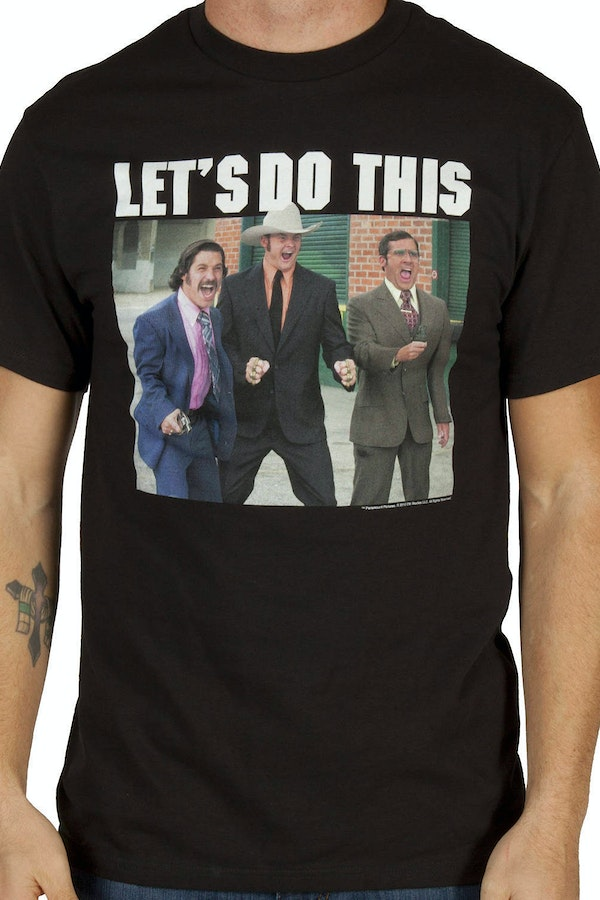 Lets Do This Anchorman Shirt