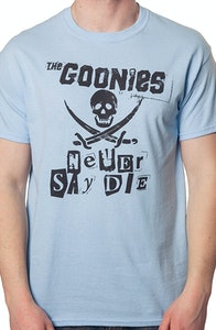 Light Blue Goonies Never Say Die Shirt