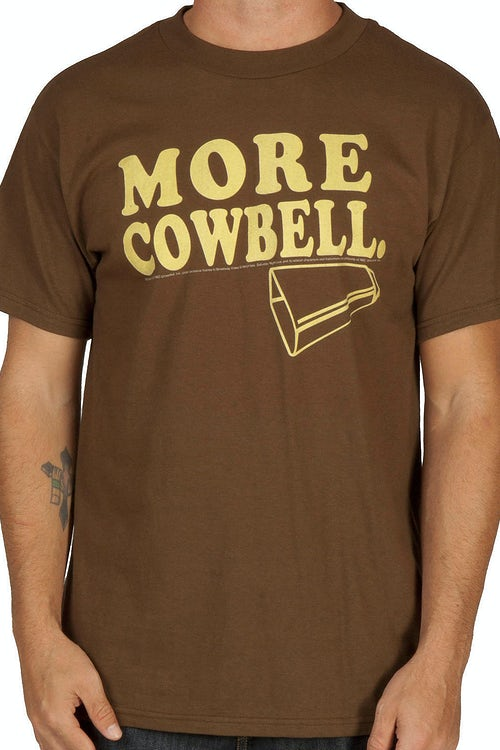 More Cowbell Shirt