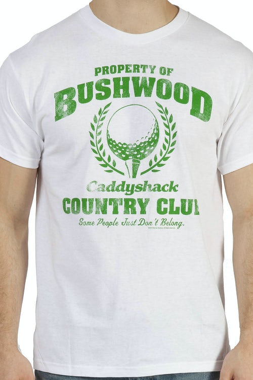 Property of Bushwood C.C. T-Shirt