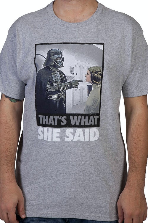 She Said Darth Vader Shirt