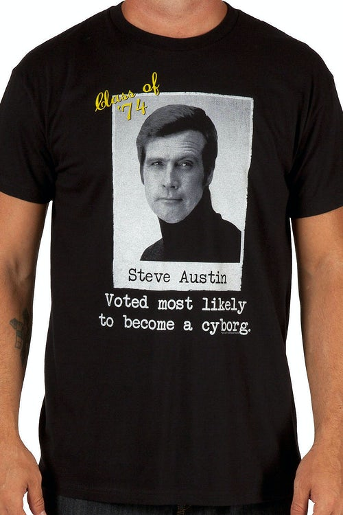 Six Million Dollar Man Cyborg Steve Austin Shirt