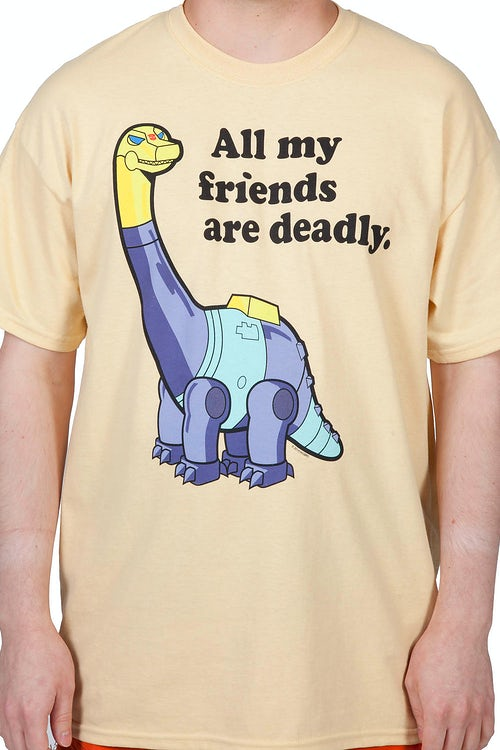 Sludge Dinobot Friends Are Deadly Shirt