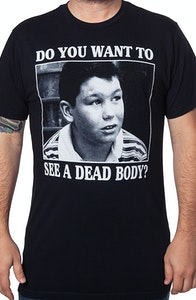 Stand By Me Dead Body Shirt