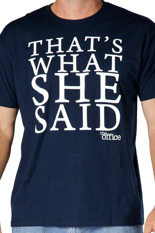 The Office That's What She Said Shirt