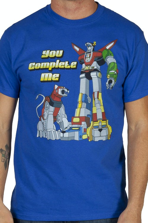 You Complete Me Voltron Shirt