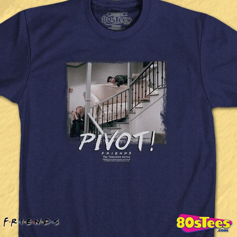 Pivot Pivot Pivot Friends Shirt Hilarious Ross And Rachel