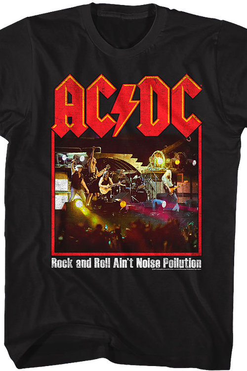 Rock and Roll Ain't Noise Pollution ACDC T-Shirt