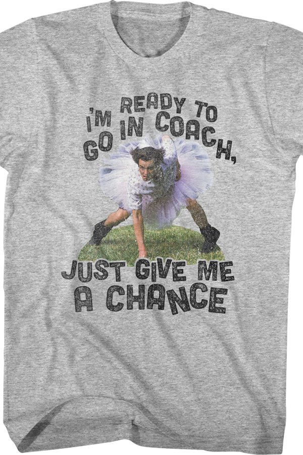 Ready To Go In Coach Ace Ventura T-Shirt