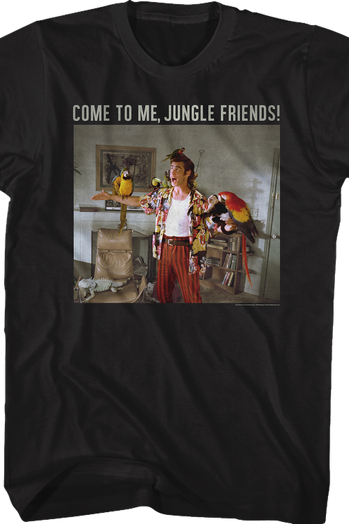 Come To Me Jungle Friends Ace Ventura T-Shirt