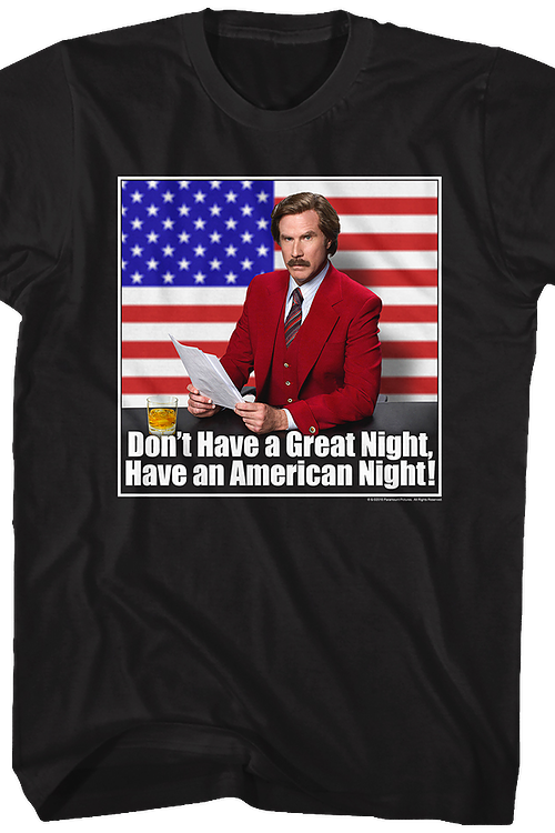 Have an American Night Anchorman T-Shirt