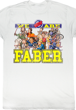 We Are Faber Shirt
