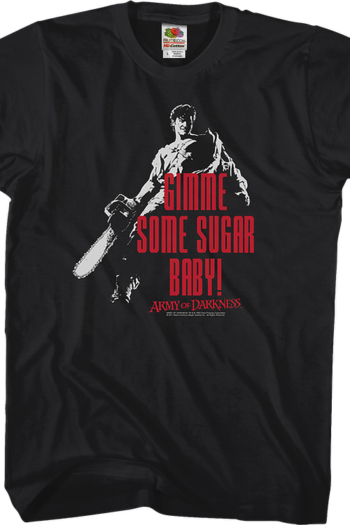 Gimme Some Sugar Army of Darkness T-Shirt