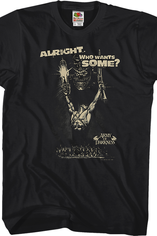 Who Wants Some Army of Darkness T-Shirt