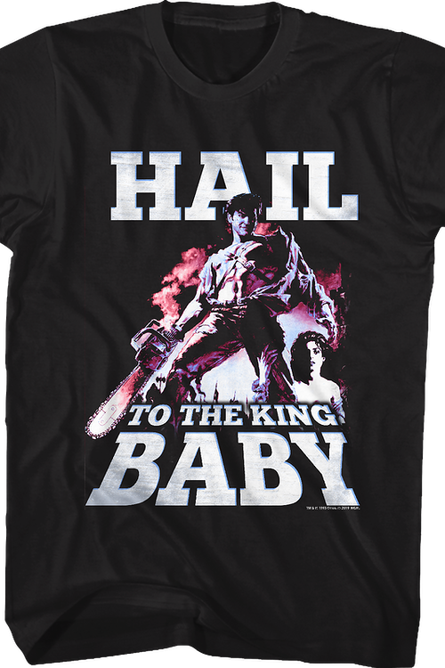 Hail To The King Baby Army Of Darkness T-Shirt