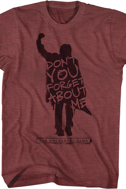 Breakfast Club Don't You Forget About Me T-Shirt