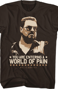 World Of Pain Big Lebowski T-Shirt