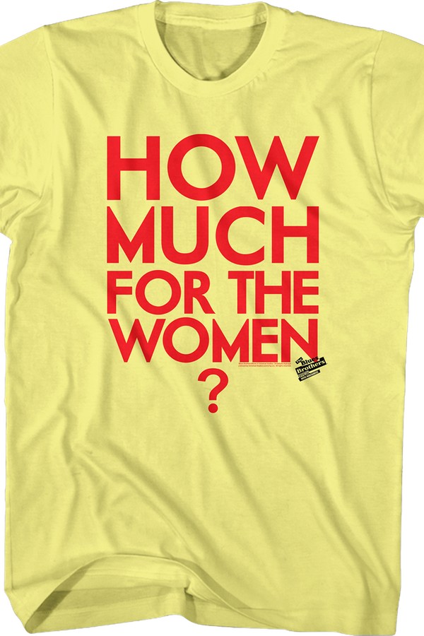 How Much For The Women Blues Brothers T-Shirt