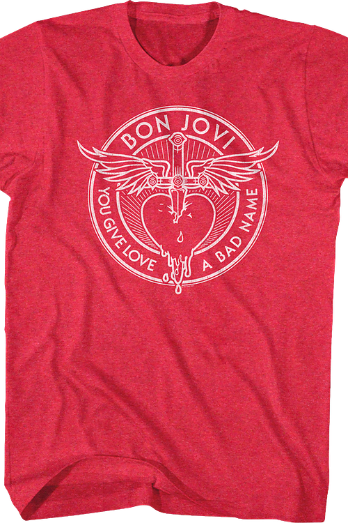 Red You Give Love A Bad Name Bon Jovi T-Shirt
