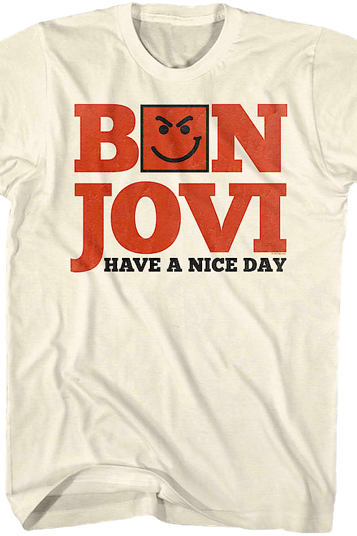 Have A Nice Day Bon Jovi T-Shirt