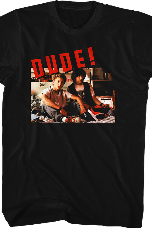 Dude Bill and Ted Shirt
