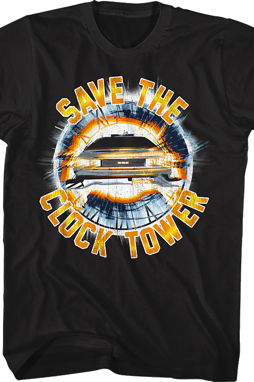 Save the Clock Tower Back To The Future T-Shirt