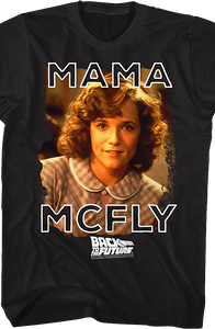 Mama McFly Back To The Future T-Shirt