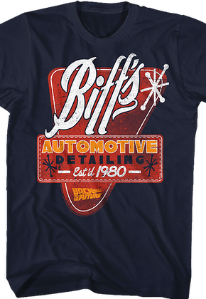 Biff's Automotive Detailing Back To The Future T-Shirt