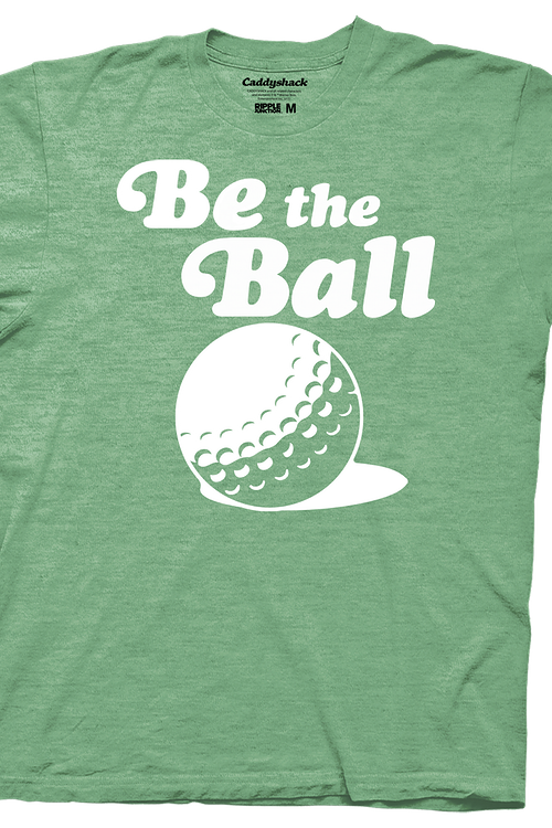 Be the Ball Caddyshack Shirt