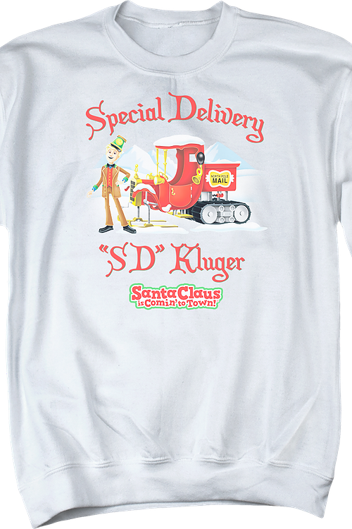 Special Delivery Santa Claus Is Comin' To Town Sweatshirt