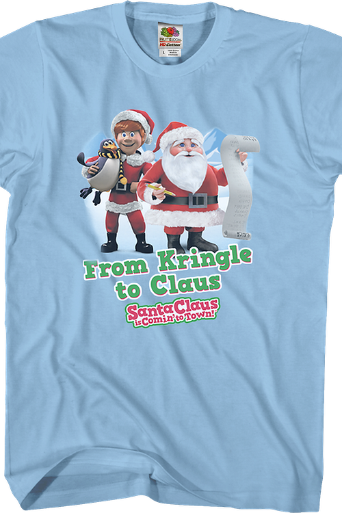 Kringle Santa Claus Is Comin' To Town T-Shirt
