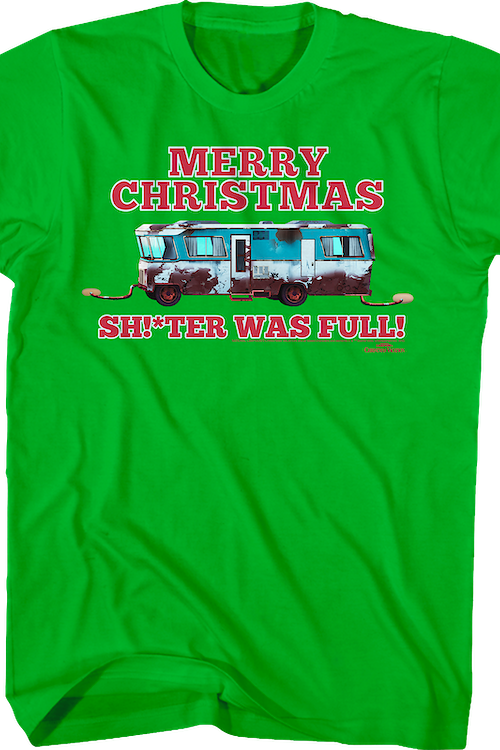 Merry Christmas Shitter Was Full Christmas Vacation T-Shirt