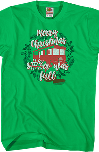 Shitter Was Full Christmas Vacation T-Shirt