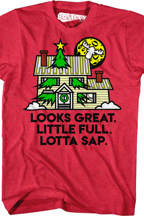 Looks Great Little Full Lotta Sap Christmas Vacation T-Shirt