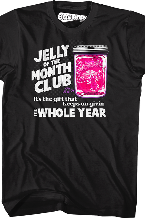 Jelly Of The Month Club Christmas Vacation T-Shirt