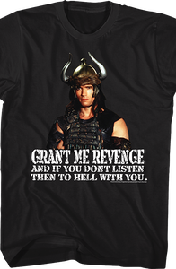 Grant Me Revenge Conan The Barbarian Shirt