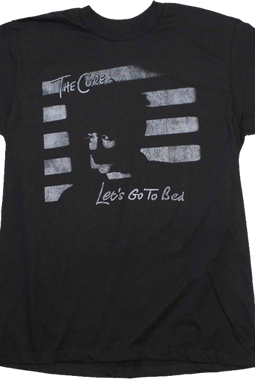 Let's Go To Bed The Cure T-Shirt