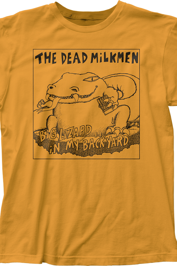 Big Lizard In My Backyard Dead Milkmen T-Shirt