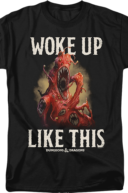 Woke Up Like This Dungeons & Dragons T-Shirt