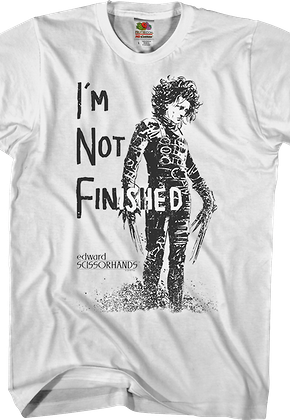 Not Finished Edward Scissorhands T-Shirt