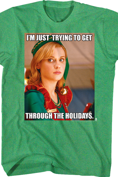 Get Through The Holidays Elf T-Shirt