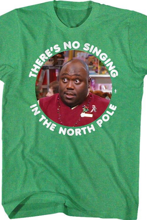No Singing In The North Pole Elf T-Shirt