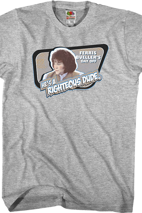 Righteous Dude Ferris Bueller's Day Off T-Shirt